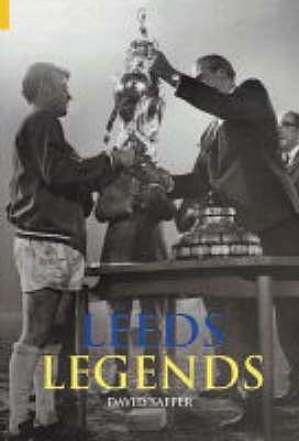 Leeds Legends - Saffer, David