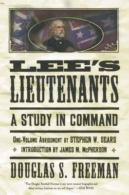 Lee's Lieutenants Third Volume Abridged: A Study in Command - Freeman, Douglas Southall