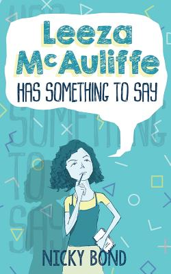Leeza McAuliffe Has Something to Say - Bond, Nicky