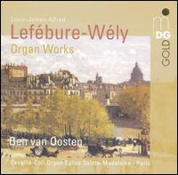 Lefébure-Wély: Organ Works - Ben van Oosten (organ)