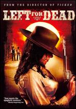 Left for Dead - Albert Pyun
