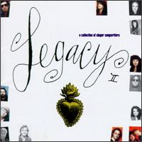 Legacy II: A Collection of Singer Songwriters - Various Artists