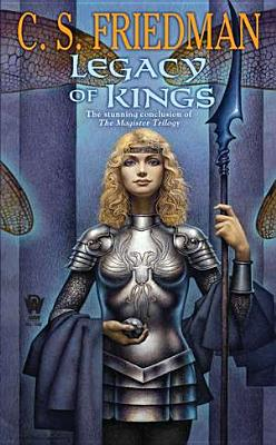 Legacy of Kings - Friedman, C S