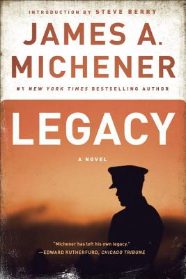 Legacy - Michener, James A, and Berry, Steve (Introduction by)