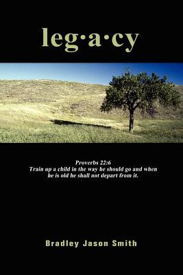 Legacy - Smith, Brad