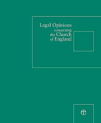 Legal Opinions Concerning the Church of England - Legal Advisory Commission of the General Synod
