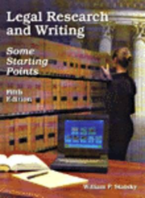 Legal Research and Writing - Statsky, William P