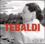 Legendary Performances of Tebaldi [Box Set] - Angelo Caroli (vocals); Angelo Mercuriali (vocals); Antonio Eros Negri (vocals); Antonio Massaria (vocals);...
