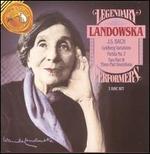 Legendary Performers: Landowska