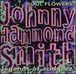 "Legends of Acid Jazz, Vol. 2 - Johnny ""Hammond"" Smith"