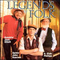 "Legends of Folk - Ramblin' Jack Elliott / John ""Spider John"" Koerner / Utah Phillips"