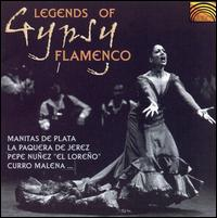 Legends of Gypsy Flamenco - Various Artists