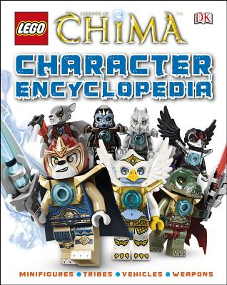 Lego Legends of Chima: Character Encyclopedia (Library Edition) - DK Publishing, and Hester, Beth Landis