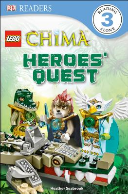Lego Legends of Chima: Heroes' Quest - Seabrook, Heather