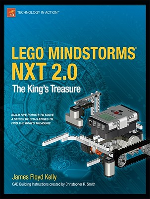 Lego Mindstorms Nxt 2.0: The King's Treasure - Kelly, James Floyd