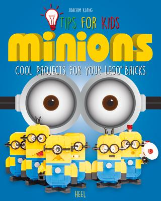 LEGO Tips for Kids: Minions - Klang, Joe