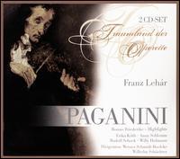 Lehár: Paganini; Friederike - Anny Schlemm (vocals); Erika Köth (vocals); Friedel Blasius (vocals); Fritz Lafontaine (vocals); Hubert Aumadl (violin);...