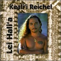Lei Hali'a - Keali'i Reichel