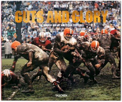 Leifer: The Golden Age of American Football - Leifer, Neil (Photographer), and Murray, Jim (Contributions by), and Schechter, Gabriel (Contributions by)