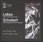 Lekeu: Sonata for cello & piano; Schubert: Sonata for Arpeggione & piano