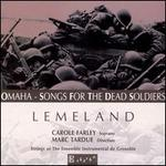 Lemeland: Songs for the Dead Soldiers, etc.