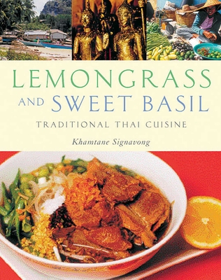 Lemongrass and Sweet Basil: Traditional Thai Cuisine - Signavong, Khamtane