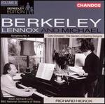 Lennox Berkeley: Symphony No. 4; Michael Berkeley: The Garden of Earthly Delights; Cello Concerto