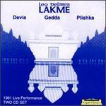 Leo Delibes: Lakme/Jules Massenet: Manon