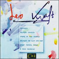 Leo Kraft: Spring in the Harbor - Alexander Kouguell (cello); Andrew Thomas (piano); Catherine Rowe (soprano); Cyrus Stevens (violin); Gerardo Levy (flute);...