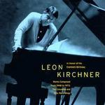 Leon Kirchner Historic Recordings