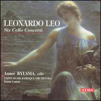 Leonardo Leo: Six Cello Concerti - Anner Bylsma (cello); Tafelmusik Baroque Orchestra