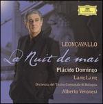 Leoncavallo: La Nuit de mai - Lang Lang (piano); Plácido Domingo (tenor); Orchestra del Teatro Comunale di Bologna; Alberto Veronesi (conductor)