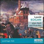 Leonid Kogan plays Bach and Prokofiev