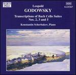 Leopold Godowsky: Transcriptions of Bach Cello Suites Nos. 2, 3, 5