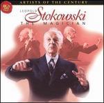 Leopold Stokowski The Magician