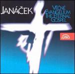 Leos Jan�cek: The Eternal Gospel