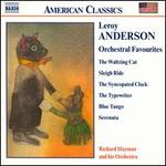 Leroy Anderson: Orchestral Favourites
