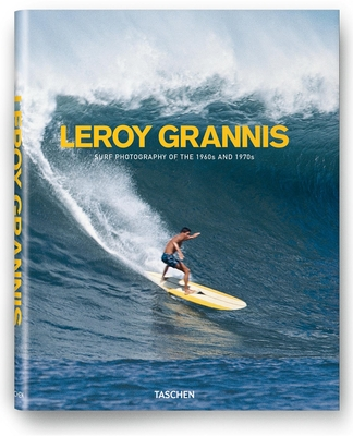 Leroy Grannis: Surf Photography of the 1960s and 1970s - Barilotti, Steve