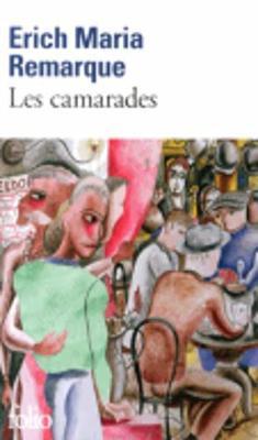 Les Camarades - Remarque, Erich M