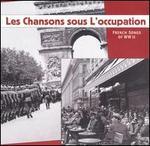 Les Chansons Sous l'Occupation