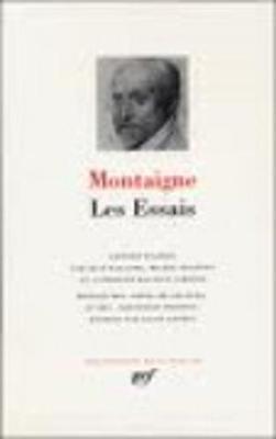 Les Essais - Montaigne, Michel de