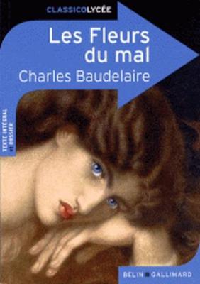 Les Fleurs Du Mal - Baudelaire, Charles