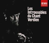 Les Introubables du Chant Verdian, Vols. 1&2 - Alexander Kipnis (vocals); Alfred Piccaver (vocals); Amelita Galli-Curci (vocals); Antonina Nezhdanova (vocals);...