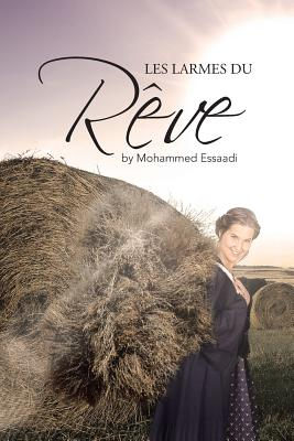 Les Larmes Du Reve - Essaadi, Mohammed