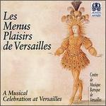 Les Menus Plaisirs De Versailles