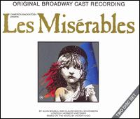Les Mis�rables [Original Broadway Cast Recording] - Original Broadway Cast