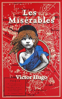 Les Miserables - Hugo, Victor, and Hapgood, Isabel F (Translated by), and Mondschein, Kenneth C, PH D (Introduction by)