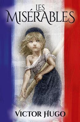Les Miserables - Hugo, Victor