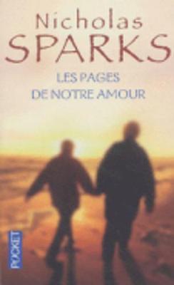 Les Pages De Notre Amour - Sparks, Nicholas