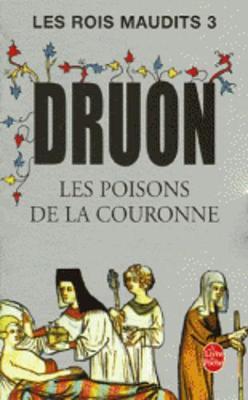 Les Poisons de la Couronne - Druon, Maurice